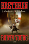 Brethren (Brethren Trilogy, #1)