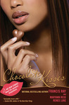 Chocolate Kisses by Francis Ray