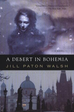A Desert in Bohemia by Jill Paton Walsh