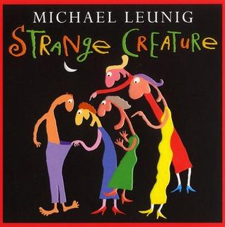 Strange Creature by Michael Leunig
