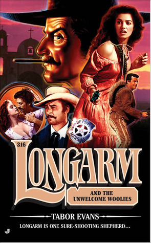 Longarm and the Unwelcome Woolies (Longarm, #316)
