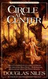 Circle at Center (Seven Circles Trilogy, #1)