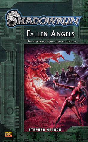 Shadowrun #3: Fallen Angels A Shadowrun Novel
