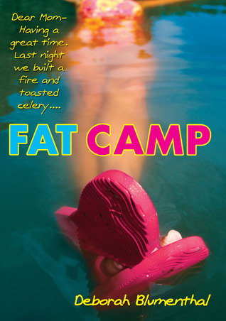 Fat Camp by Deborah Blumenthal