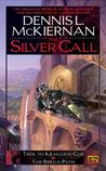 The Silver Call (The Silver Call, #1-2)