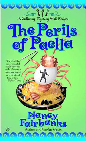 The Perils of Paella by Nancy Fairbanks