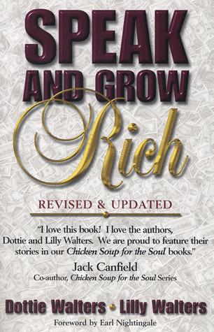 Speak and Grow Rich by Dottie Walters