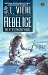 Rebel Ice (Stardoc, #6)