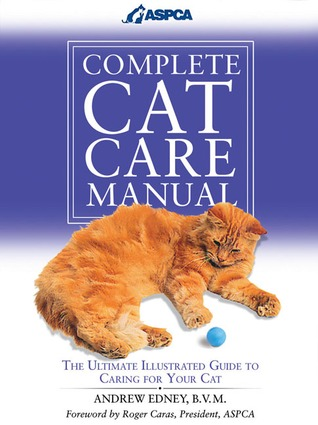 Complete Cat Care Manual by Andrew Edney