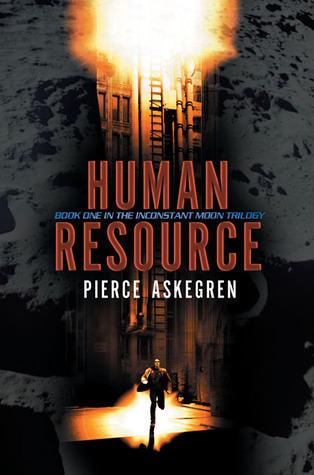 Human Resource (Inconstant Moon, #1)