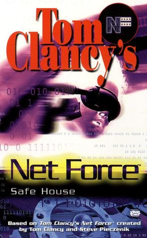 Safe House (Tom Clancy's Net Force Explorers #10)