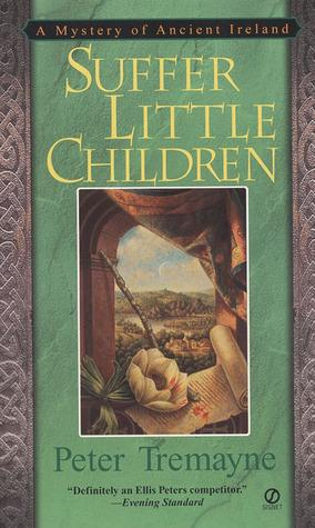 Suffer Little Children (Sister Fidelma, #3)