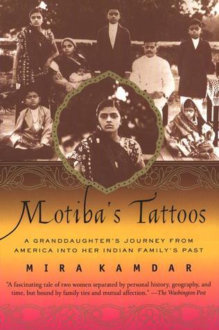 Motiba's Tattoos by Mira Kamdar