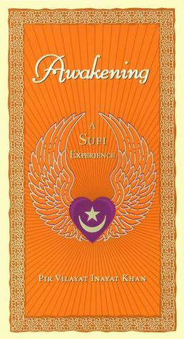 Awakening: A Sufi Experience