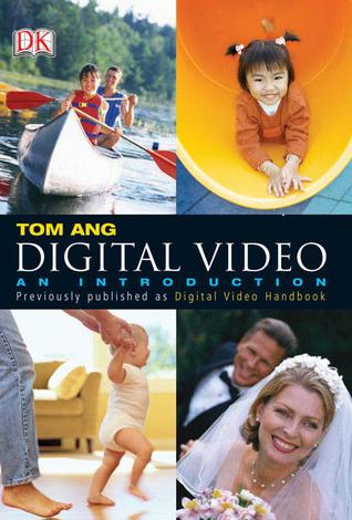 Digital Video: An Introduction