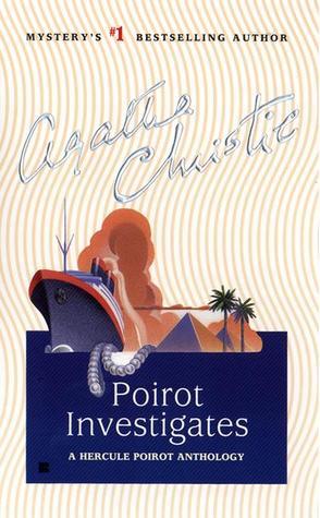 Poirot Investigates by Agatha Christie