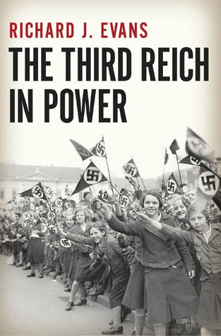 The Third Reich In Power: Richard J. Evans