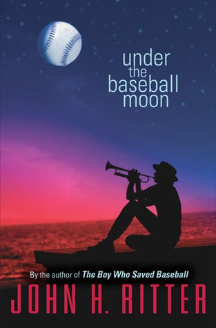 Under the Baseball Moon by John H. Ritter