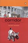 Corridor: A Graphic Novel