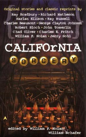 California Sorcery by William Schafer
