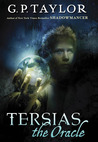 Tersias the Oracle by G.P. Taylor