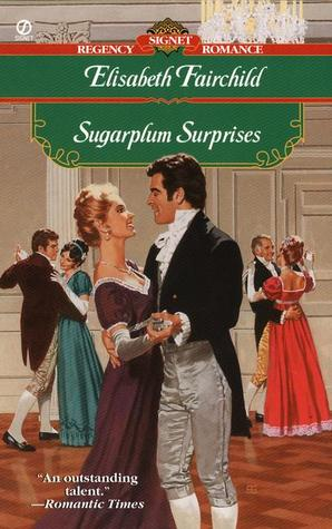 Sugarplum Surprises by Elisabeth Fairchild