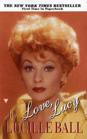 Love, Lucy by Lucille Ball