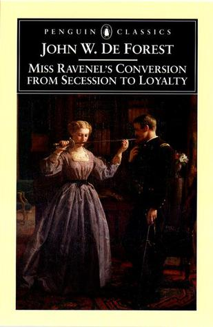 Miss Ravenel's Conversion from Secession to Loyalty