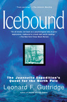 Icebound: the Jeannette Expedition's Quest for the North Pole
