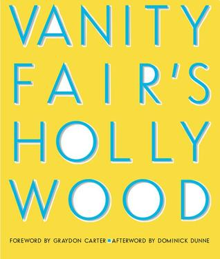 Vanity Fair's Hollywood by Vanity Fair