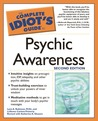 The Complete Idiot's Guide to Psychic Awareness