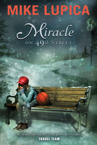 Miracle On 49th Street By Mike Lupica border=