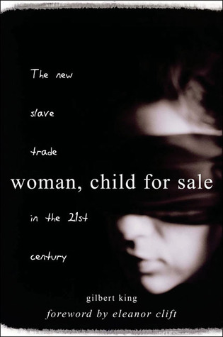 Woman, Child For Sale by Gilbert King