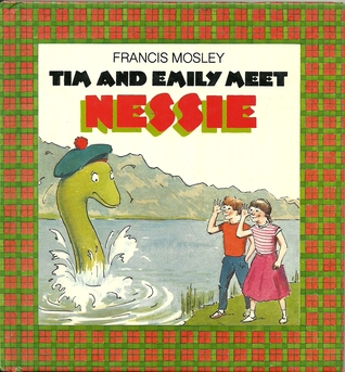 Tim and Emily Meet Nessie