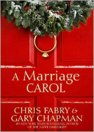 A Marriage Carol by Chris Fabry