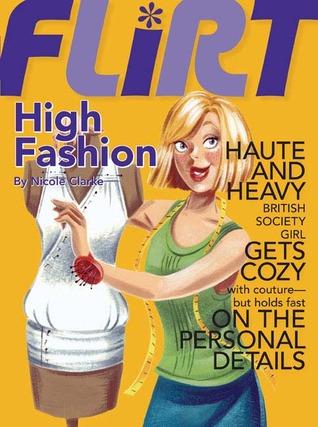 High Fashion by Nicole Clarke