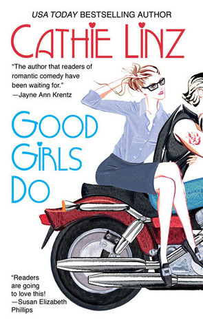 Good Girls Do by Cathie Linz