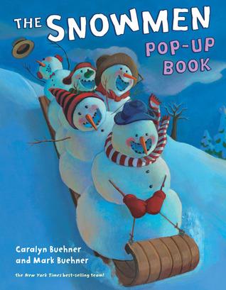Snowmen Pop-Up Book by Caralyn Buehner