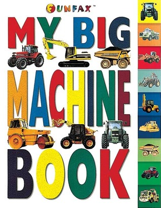 My Big Machine Book