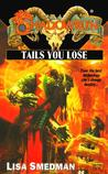 Tails you Lose (Shadowrun, #39)