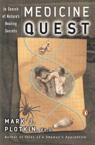 Medicine Quest by Mark J. Plotkin