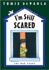 I'm Still Scared: The War Years (26 Fairmount Avenue, #6)