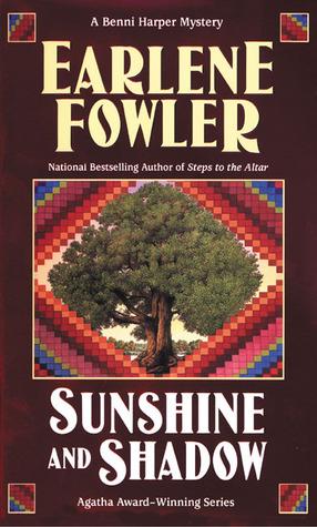 Sunshine and Shadow by Earlene Fowler