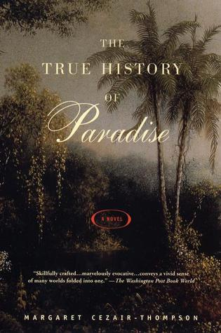 The true history of paradise by margaret cezair thompson the true history of paradise fandeluxe Gallery