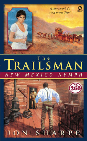 New Mexico Nymph (The Trailsman #268)