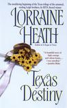 Texas Destiny by Lorraine Heath
