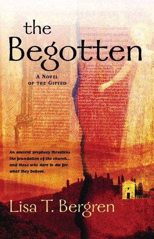 The Begotten por Lisa Tawn Bergren 978-0425210161 PDF ePub