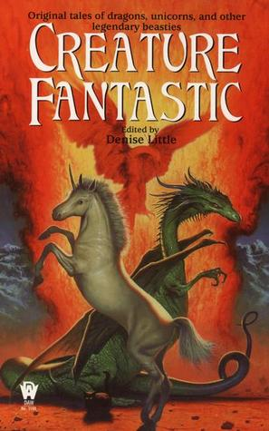 https://www.goodreads.com/book/show/1025961.Creature_Fantastic?ac=1&from_search=true