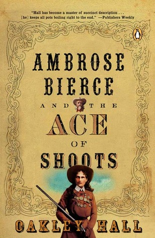 Ambrose Bierce and the Ace of Shoots (Ambrose Bierce, #5)