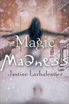 Magic or Madness